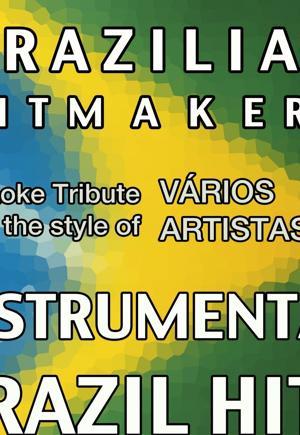 Brazilian HitMakers