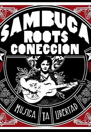 Sambuca Roots Coneccion