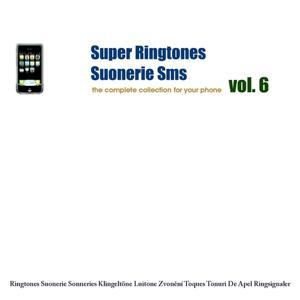 Super Ringtones : Suonerie Sms, vol. 6