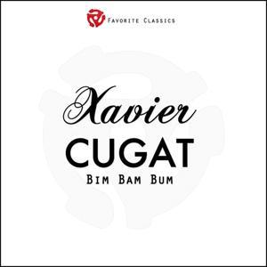 Bim Bam Bum (Cugat Hits from 1935-1940)