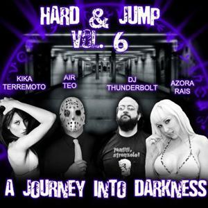 Hard and Jump, Vol. 6 (A Journey Into Darknes)