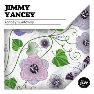 Yancey's Getaway