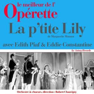 La p'tite Lily (Le meilleur de l'opérette)