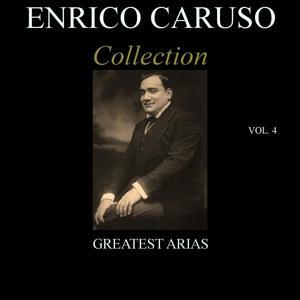 Enrico Caruso Collection, Vol. 4