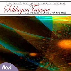 Orginal Nostalgische Schlager, Vol. 4 (Schlager Träume)