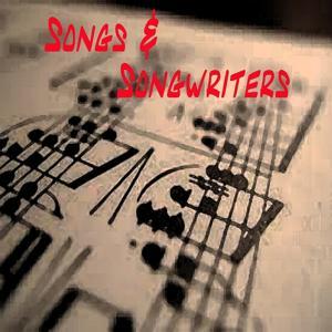 Songs & Songwriters