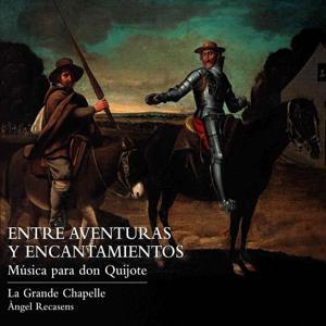 Entre Aventuras y Encantamientos (Música para Don Quijote)