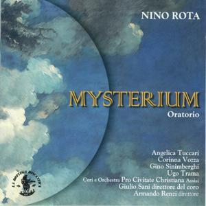 Nino Rota : Mysterium (Oratorio for Soloists, Chorus, Children's Choir and Orchestra)