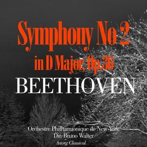 Beethoven : Symphony No. 2 in F Major, Op. 36