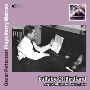 Lullaby of Broadway - Oscar Peterson Plays Harry Warren (Original Album Mit Bonus Tracks)