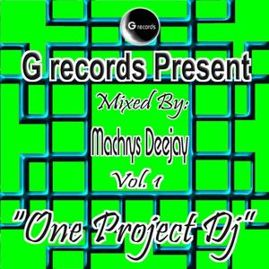 One Project Dj Mixed By Machrys Deejay, Vol. 1 (G Records Presents Machrys Deejay)