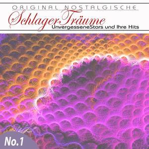 Orginal Nostalgische Schlager, Vol. 1 (Schlager Träume)