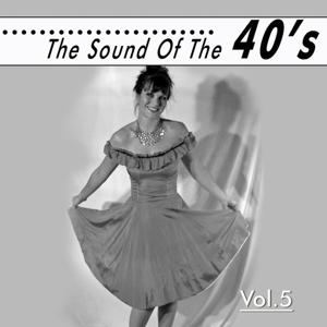 The Sound of the 40´, Vol. 5