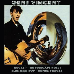 Rocks / The Bluecaps Roll / Blue Jean Bop (Bonus Tracks)