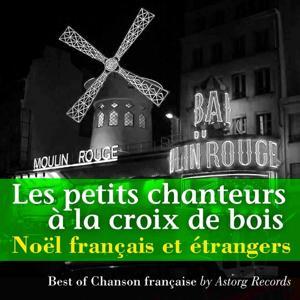 Noëls français et étrangers (Les plus beaux chants de noël)