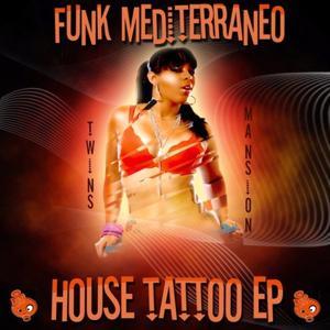 House Tattoo EP