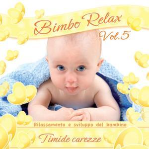 Bimbo relax, vol. 5: Timide carezze