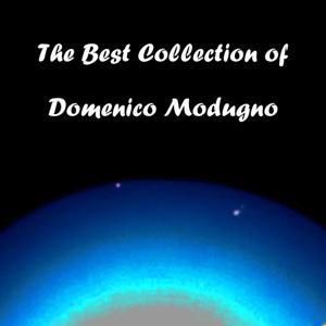 The Best Collection of Domenico Modugno