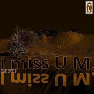 I Miss You M.