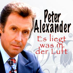 Es liegt was in der Luft Peter Alexander, Vol. 1