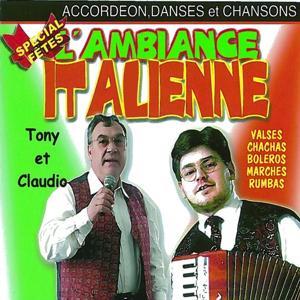 L'ambiance italienne spécial fête, vol. 1 (Accordéon, danses et chansons)