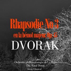 Dvorak : Rhapsodie No. 3 en la bémol majeur