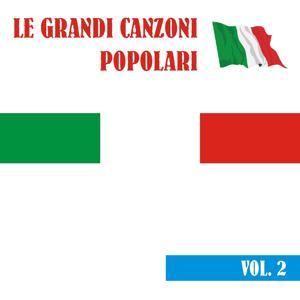 Le grandi canzoni popolari, vol. 2