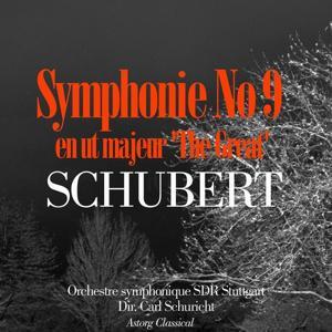 Schubert : Symphonie No 9 en ut majeur 'The Great'