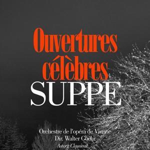 Franz von Suppé : Ouvertures célèbres (Famous overtures)