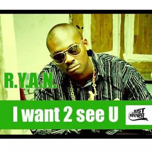 I want 2 see U
