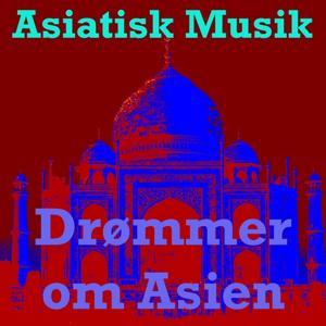 Drømmer om asien
