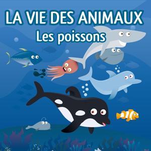 La vie des animaux (Les poissons)