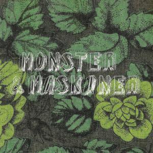 Monster & Maskiner
