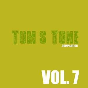 Tom's Tone Compilation, Vol. 7