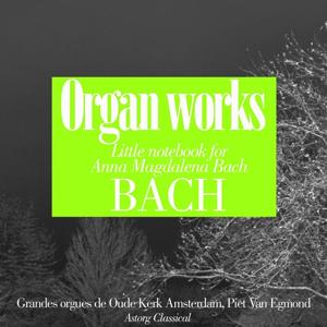 Bach : Oeuvres pour orgues