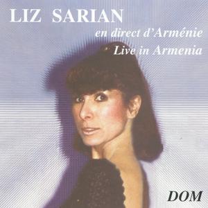Liz Sarian : Live In Armenia
