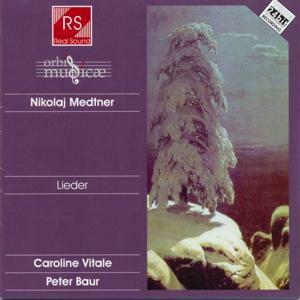 Nikolaj Medtner : Lieder