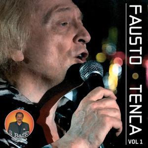 Fausto Tenca, Vol. 1