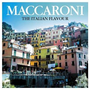 Maccaroni (The Italian Flavour)