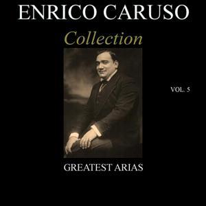 Enrico Caruso Collection, Vol. 5
