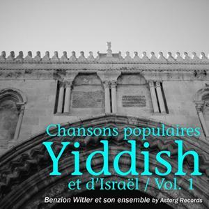 Chansons populaires yiddish et d'Israël, vol. 1