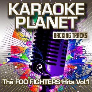 The Foo Fighters Hits, Vol. 1 (Karaoke Planet)