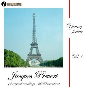 Young Forever : Jacques Prévert, Vol. 1