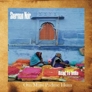 Road to India (Om Mani Padme Hum)