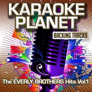 The Everly Brothers Hits, Vol. 1 (Karaoke Planet)