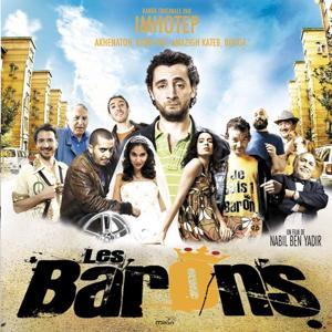 Les barons (Bande originale du film de Nabil Ben Yadir)