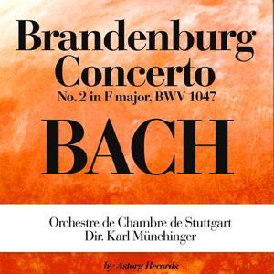 Bach: Brandenburg Concerto No. 2 In F Major, Bwv 1047