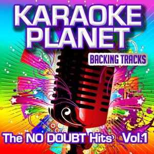 The No Doubt Hits, Vol. 1 (Karaoke Planet)