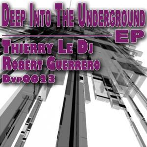 Deep Into the Underground
