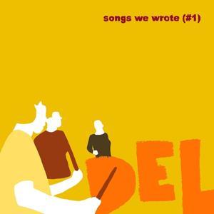 Songs We Wrote (#1)
